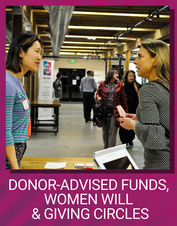 Donor-advised funds, Women Will, & Giving Circles