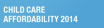 Child Care Affordability 2014 Button