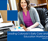 Leading Colorado's Early Care and Education Workforce