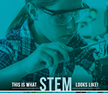 This Is What STEM Looks Like!