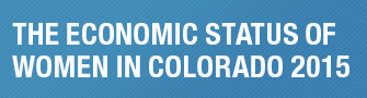 The Economic Status of Women in Colorado 2015 button