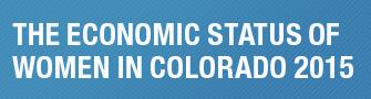 The Economic Status of Women in Colorado 2015 button