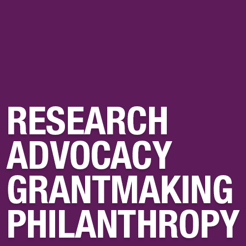 Research, Advocacy, Grantmaking & Philanthropy